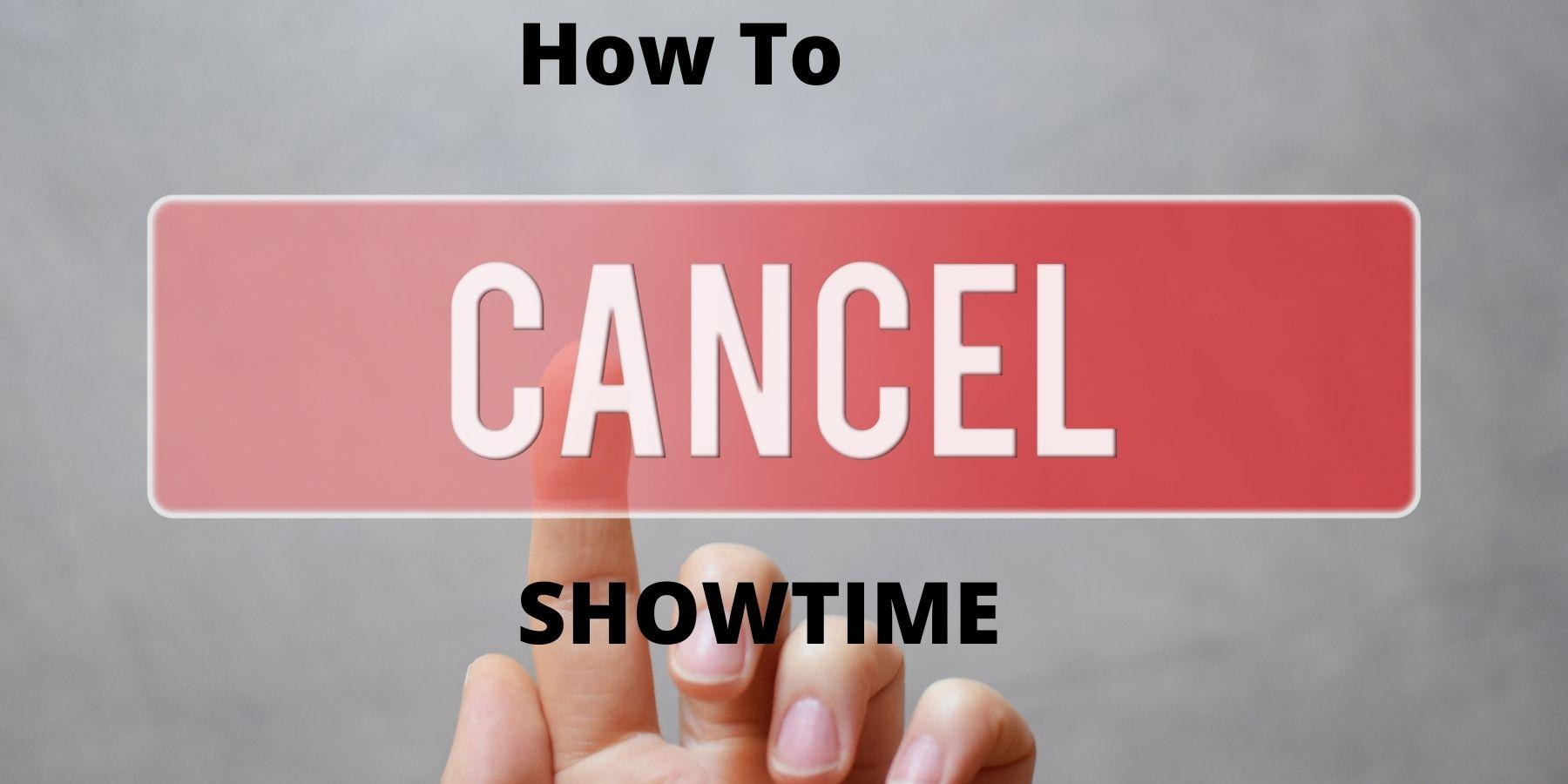 cancel showtime