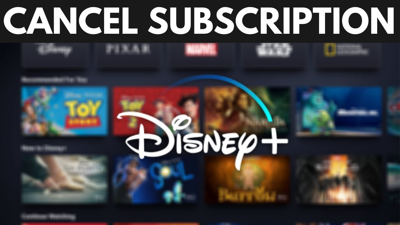 How To Cancel Your Disney Plus Subscription