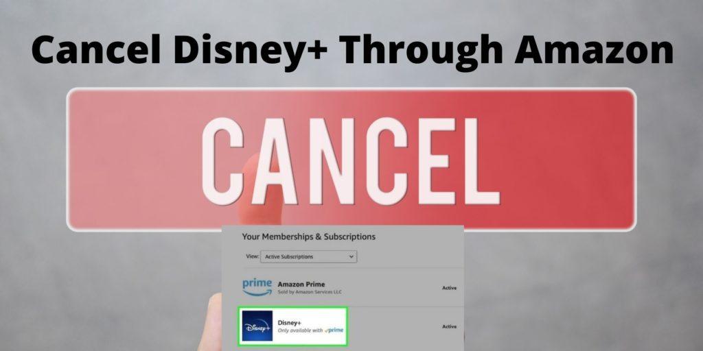 Cancel your Disney+ subscription through Amazon Prime