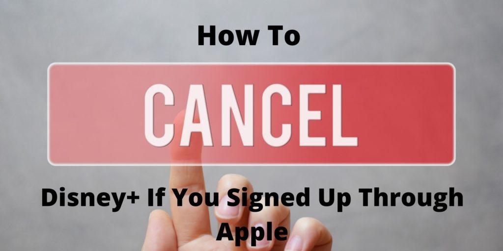 Cancel your Disney+ subscription through Apple or iTunes