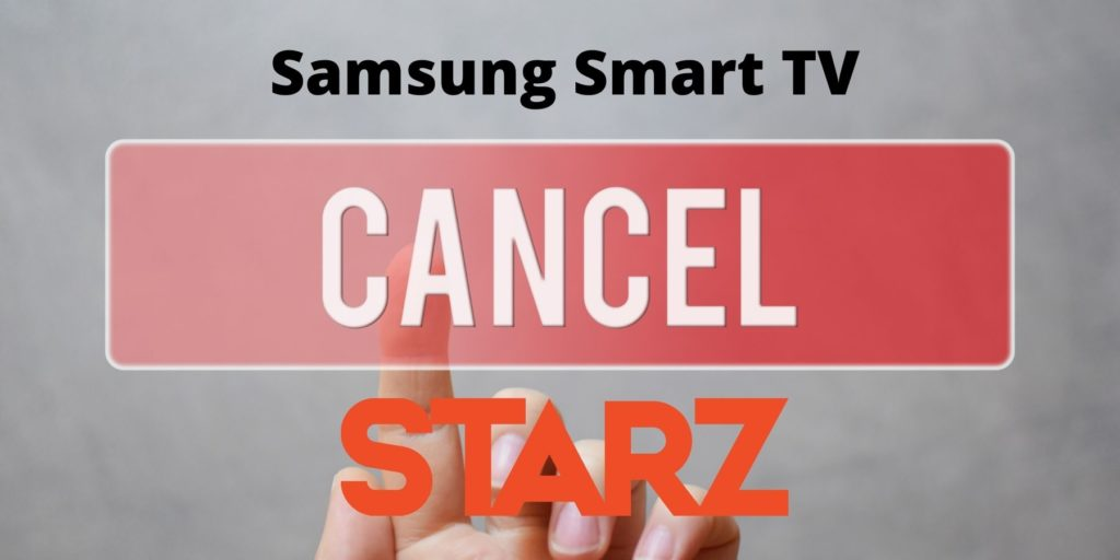 cancel starz subscription through samsung